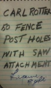 Carol Rotter donated 50 fence post holes with saw attachment