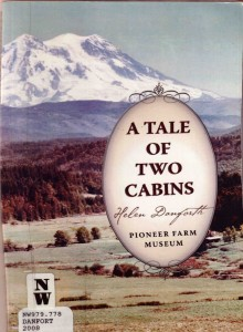A Tale of Two Cabins, by Helen Danforth
