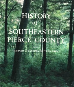 History of Southeastern Pierce County