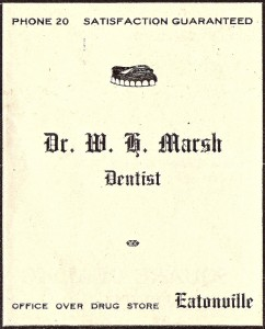 1913, Dentist M. Marsh's ad in Eatonville School Catalog